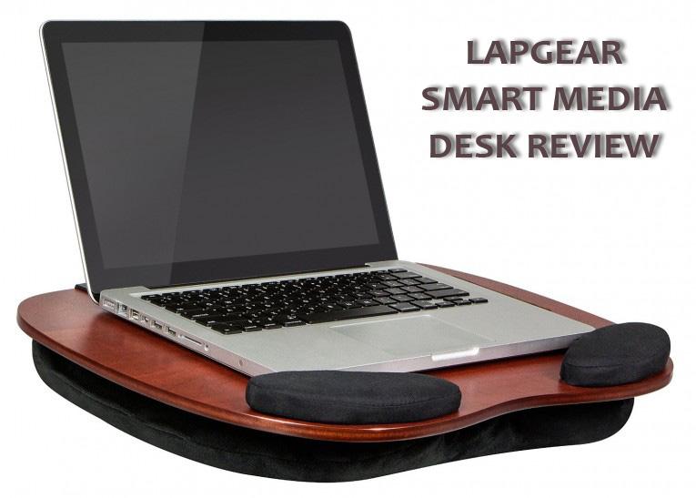 Lapgear Smart Media Desk Review Ilapdesk Best Laptop