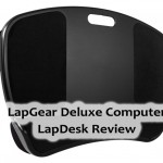 LapGear Deluxe Computer LapDesk Review