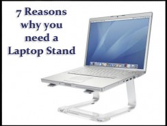 7 Reasons why you need a Laptop Stand